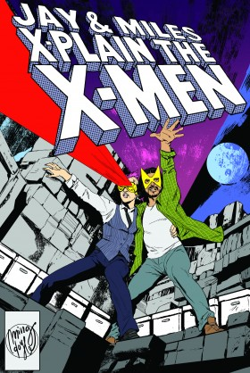 Jay and Miles X-plain the X-Men podcast