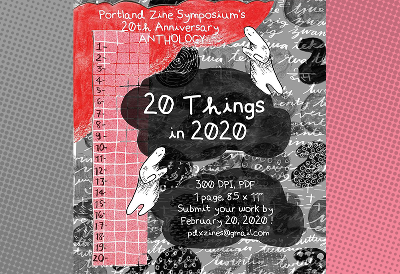PZS Portland Zine Symposium 2020 Anthology Submissions