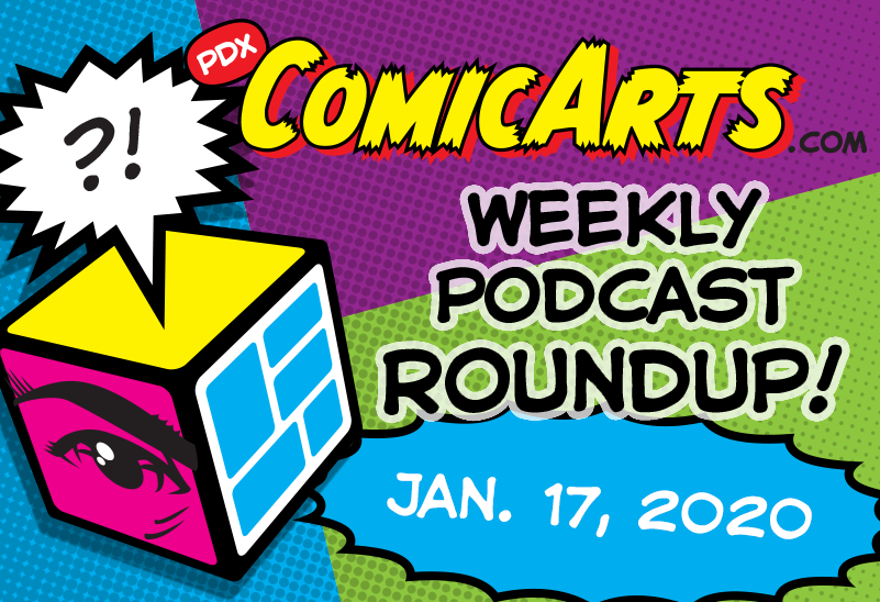 Weekly Podcast Roundup Jan. 17 2020