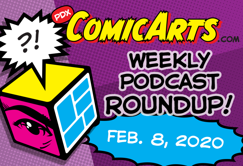 Podcast Roundup, Feb 8 2020