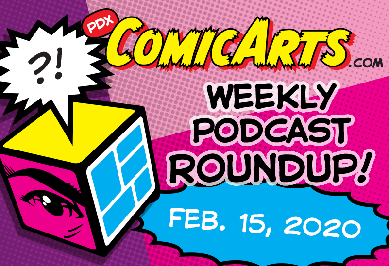 Podcast Roundup February 15 2020