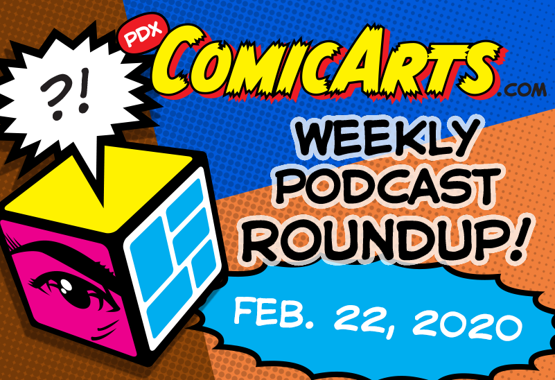 Podcast Roundup February 22, 2020