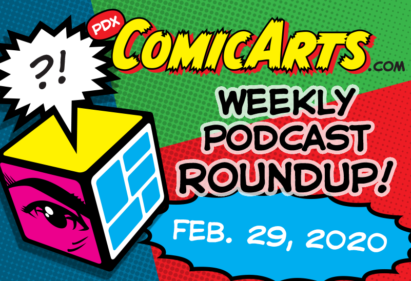 Podcast Roundup, February 29 2020