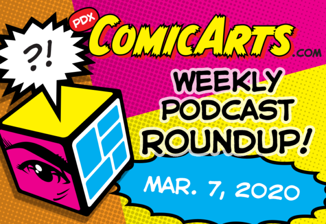 Podcast Roundup March 7, 2020