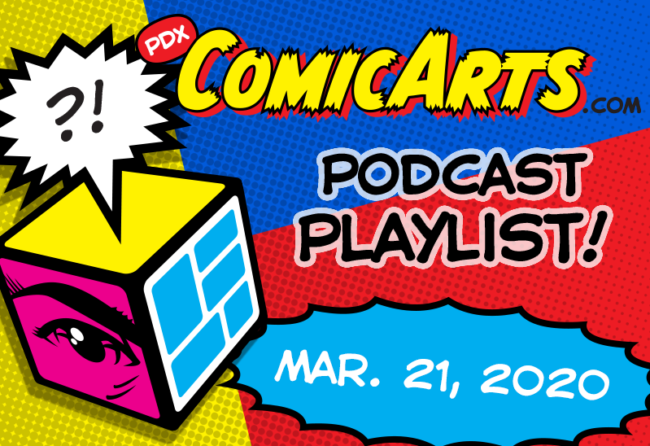 Podcast Playlist, March 21 2020