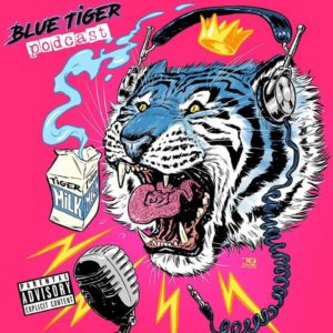 Blue Tiger Podcast