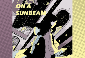 Virtual Book Club - On A Sunbeam by Tillie Walden