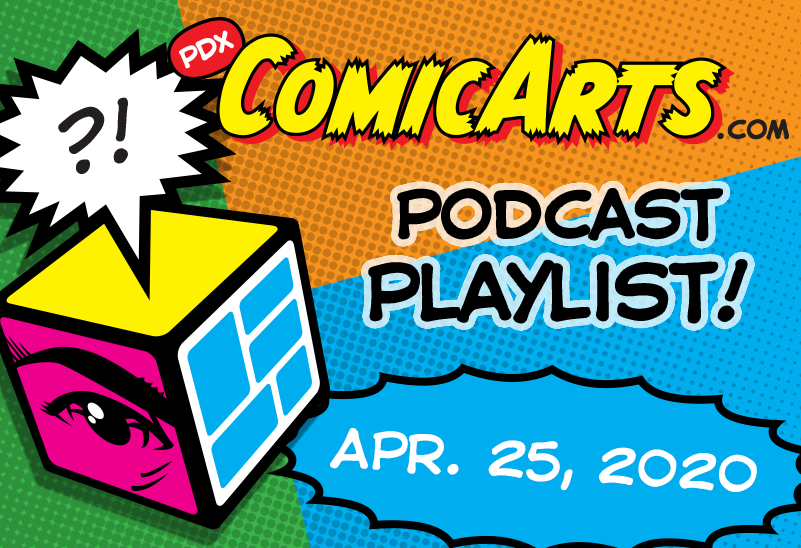 Podcast Playlist, April 25, 2020