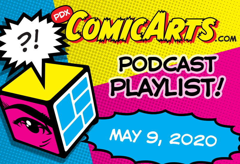 Podcast Playlist May 9, 2020