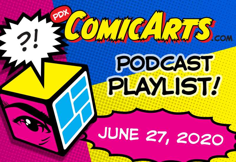 Podcast Playlist June 27, 2020