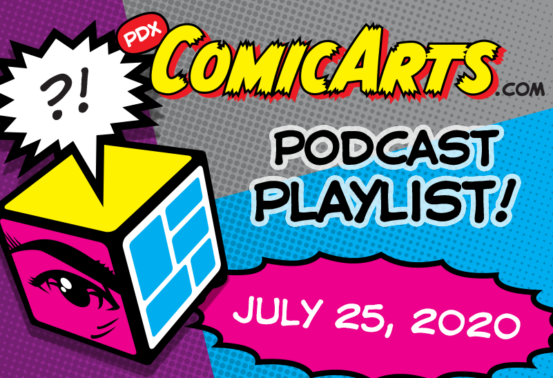 Podcast Playlist, July 25, 2020