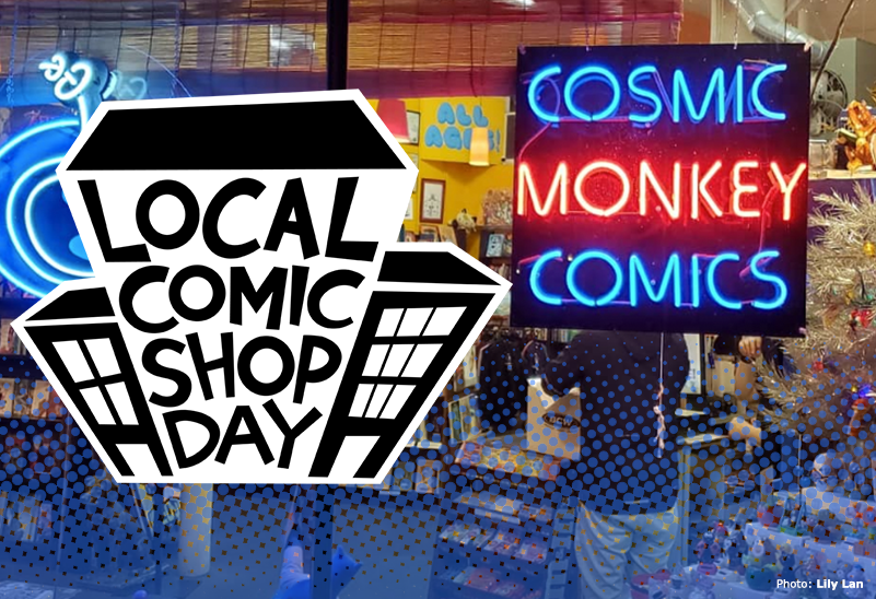 Local Comic Shop Day - Cosmic Monkey