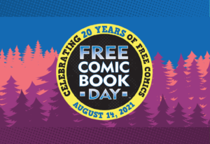 August 14 - Free Comic Book Day at Things From Another World